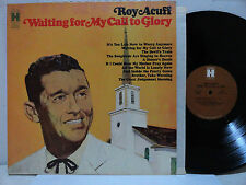 FRE SH Roy Acuff Waiting For My Call To Glory LP Bluegrass Gospel A Sinner Death
