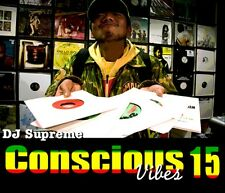 CONSCIOUS VIBES VOL 15  REGGAE ROOTS CULTURE LOVERS ROCK MIX CD