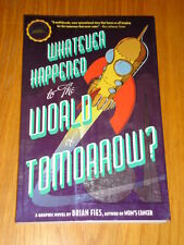 WHATEVER HAPPENED TO THE WORLD OF TOMORROW? ABRAMS COMICARTS GN 9781419704413 <