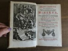 1714 MINERVA SEU DE CAUSIS LINGUAE LATINAE by BROCENSIS BROZAS LATIN GRAMMAR @