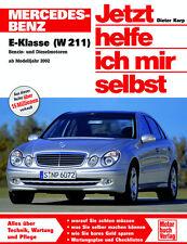 MERCEDES E-KLASSE W211 2002-09 REPARATURANLEITUNG JETZT HELFE ICH MIR SELBST 248