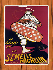 "TIN SIGN ""French Michelin Ad"" Vintage Coup Semelle Tires Wall Decor"