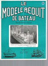 "MODELE REDUIT DE BATEAU N°124 PLANS : CARGO ""ZARZIS"" - CRUISER ""WOP"" / HELICES"