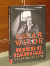 OSCAR WILDE & THE MURDERS AT READING GOAL - Gyles Brandreth