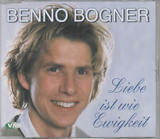 Benno Bogner - Liebe ist wie eine Ewigkeit Maxi CD NEU Bella ragazza blue