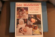 Lee Middleton Original Dolls Price Guide by Larry Koon. Softcover book.