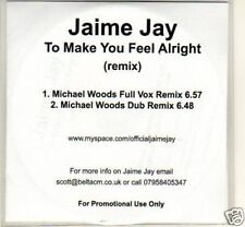 (M75) Jaime Jay, To Make You Feel Alright - DJ CD