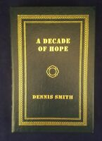 A Decade of Hope Dennis Smith Signed First Edition Easton Press Leather