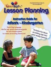 Lesson Planning Instruction Guide: Infant - Kindergarden (Infants -