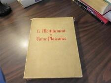 Le Mortifiement de Vaine Plaisance de Rene D'Anjou 1926 Limited Numbered 400