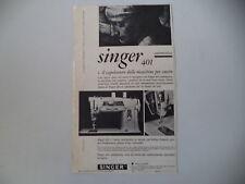 advertising Pubblicità 1960 MACCHINA PER CUCIRE SINGER 401