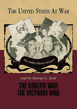The Korean War -and- The Vietnam War (The United States at War - Audio Classics