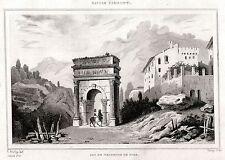 SUSA: Arco di Augusto. Piemonte. Regno di Sardegna. ACCIAIO. Stampa Antica. 1838