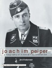 Book - Joachim Peiper: A New Biography of Himmler's SS Commander