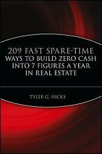 209 Fast Spare-Time Ways to Build Zero Cash into 7 Figures a Year in Real...