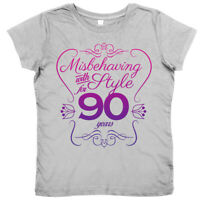"""90th Birthday T-Shirt """"Misbehaving with Style for 90 Years"""" Women's Ladies"""