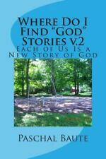 Where Do I Find: Where Do I Find God Stories V. 2 : Quest for Courage by...