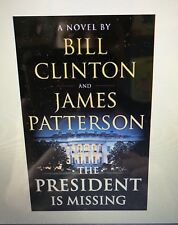 The President Is Missing: A Novel by James Patterson* Pre-order June 4, 2018*