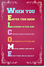 WELCOME - CLASSROOM POSTER - LEARNING MOTIVATIONAL ART PRINT - SCHOOL TEACHER