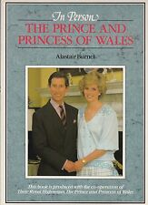 In Person - The Prince and Princess of Wales  / A Princely Marriage