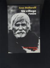 (177) Un village russe / Ivan Stoliaroff / Terre humaine