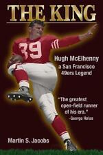 """Hugh Mcelhenny ""The King""- A San Francisco 49Ers Legend"" New Book! A Must Read"