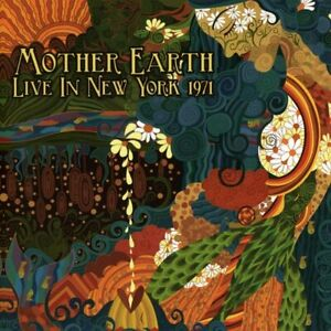 Mother Earth - Live In New York 1971 (2017)  CD  NEW/SEALED  SPEEDYPOST