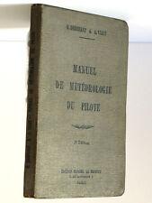 Manuel de météorologie du pilote DEDEBANT & VIAUT Blondel La Rougery 1939 3e éd.
