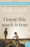 I Know This Much Is True: A Novel (P.S.) by Wally Lamb