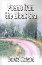 Poems from the Black Sea by Knight, Denis