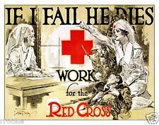 If I Fail He Dies Red Cross NURSE NURSING Vintage WWI Fine Art Print / Poster