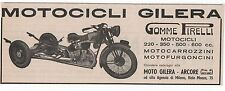 Pubblicità epoca MOTO GILERA GOMME PIRELLI advertising werbung publicitè reklame