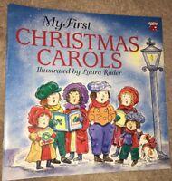 My First Christmas Carols by Laura Rader