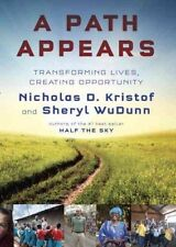 A Path Appears: Transforming Lives, Creating Opportunity by Nicholas Kristof, Sh