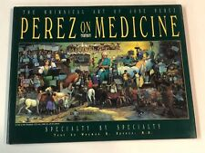 Perez on Medicine by Jose Perez HAND SIGNED Hardcover Book