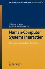 Human-Computer Systems Interaction: Backgrounds and Applications
