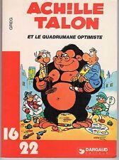 ACHILLE TALON ET LE QUADRUMANE OPTIMISTE (GREG)  collection 16/22 (1980)