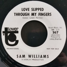 NEW  ISSUE - SAM WILLIAMS  LOVE SLIPPED THROUGH MY FINGERS / LET'S TALK IT OVER