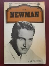 Paul Newman - Illustrated History Of The Movies - By Michael Kerbel - Book