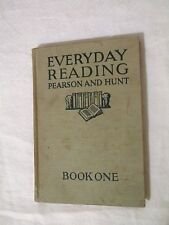 Everyday Reading Pearson and Hunt Book One 1927 Reader