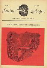 Berliner Lesebogen 60 Musikant Kyffhäuser Sagen Romanheft Kinderbuchverlag 1958