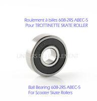 ROULEMENT A BILLES 608 2RS 8x22x7 pour TROTTINETTE ROLLER SKATE SCOOTER ABEC 5