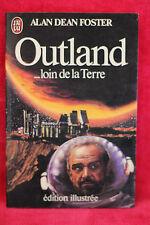 Outland : loin de la terre - Foster Alan-Dean