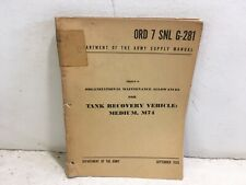 Ord 7 Snl G-281. Maintenance Allowances for Tank recovery vehicle, M74. 1955
