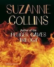Suzanne Collins: Author of the Hunger Games Trilogy by Melissa Ferguson...