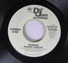 Soul Promo 45 Tashan - Chasin' A Dream / Chasin' A Dream On Def Jam Recordings