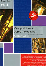 Compositions for Alto Saxophone Volume 1 With CD- Grade: Begin; Graham Lyons.