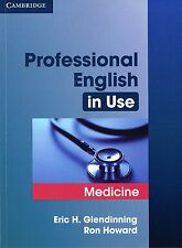 Cambridge PROFESSIONAL ENGLISH in Use MEDICINE by R.Howard E.H.Glendinning @NEW@