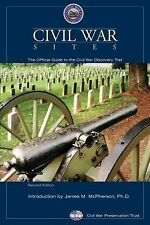 Civil War Sites : The Official Guide to the Civil War Discovery Trail by...