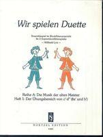 Wir spielen Duette - Willibald Lutz